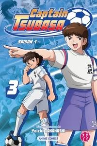 Captain Tsubasa Committee - Captain Tsubasa - Saison 1 T03 - Anime comics.