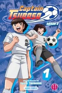 Captain Tsubasa Committee - Captain Tsubasa - Saison 2 T01 - Anime comics.