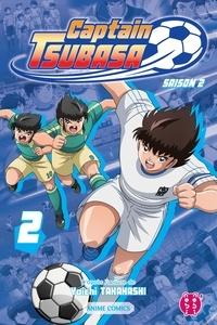 Captain Tsubasa Committee - Captain Tsubasa - Saison 2 T02 - Anime comics.