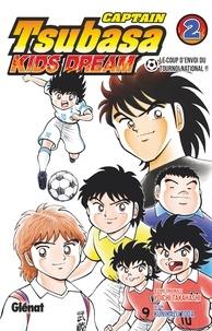 Yoichi Takahashi - Captain Tsubasa Kids Dream - Tome 02.