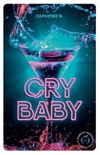 Capucine B. - Cry baby.