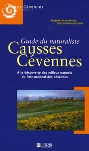 Capucine Crosnier - Guide du naturaliste Causses Cévennes - A la découverte des milieux naturels du Parc national des Cévennes.