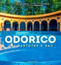 Capucine Lemaître - Odorico, une histoire d'eau.