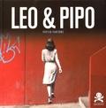 Capucine Lespinas et Nath Oxygène - Leo & Pipo - Papier-fantôme.