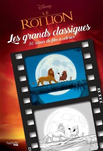 Le Roi Lion 30 Scènes Du Film à Colorier Grand Format