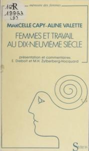 """Capy et  Valette - Femmes et travail au XIXe siècle - Enquêtes de """"La Fronde"""" et """"La Bataille syndicaliste""""."""