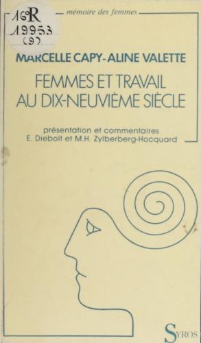 """Femmes et travail au XIXe siècle. Enquêtes de """"La Fronde"""" et """"La Bataille syndicaliste"""""""