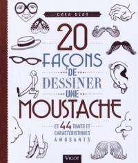 20 facons de dessiner une moustache et 44 traits et caractéristiques amusants.pdf