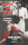 Cara Black - Meurtre au Sentier - Les Enquêtes d'Aimée Leduc.