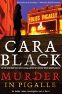 Cara Black - Murder in Pigalle.