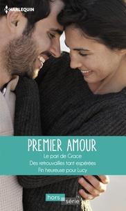 Cara Colter et Nikki Logan - Premier Amour - Le pari de Grace - Des retrouvailles tant espérées - Fin heureuse pour Lucy.