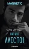 Cara Connelly - Une nuit avec toi.