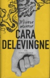 Cara Delevingne - Mirror, Mirror.