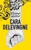 Cara Delevingne et Rowan Coleman - Mirror Mirror.