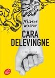 Cara Delevingne - Mirror mirror.