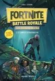 Cara j Stevens et Benjamin Viette - Fortnite Battle Royale - Les Secrets de l'île T02 Le complot extraterrestre.