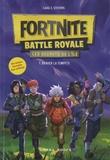 Cara J. Stevens - Fortnite Battle Royale - Les secrets de l'île Tome 1 : Braver la tempête.
