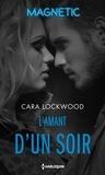 Cara Lockwood - L'amant d'un soir.