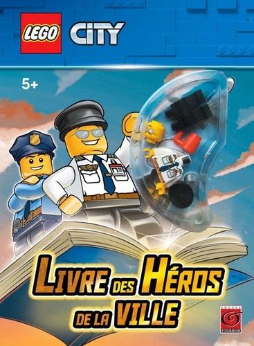 Lego City Livre Des Heros De La Ville Grand Format