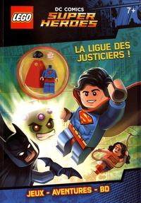 Carabas Editions - Lego DC Comics Super Heroes - La ligue des justiciers.