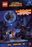 Carabas Editions - Lego DC comics Super heroes - Le chevalier noir entre en scène.