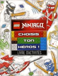 Carabas Editions - Lego ninjago, choisis ton héros! - Livre d'activités.