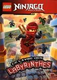Carabas Editions - Lego Ninjago Masters of Spinjitzu - Le livre des labyrinthes.