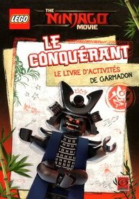 Carabas Editions - The Ninjago movie : Le conquérant - Le livre d'activités de Garmadon.