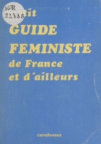 Carabosses et Joëlle Dautricourt - Petit guide féministe de France et d'ailleurs.