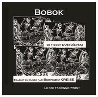 Fédor Dostoïevski - Bobok. 1 CD audio