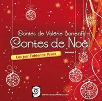 Valérie Bonenfant - Contes de Noël - Volume 1. 1 CD audio