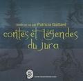 Patricia Gaillard - Contes et légendes du Jura. 1 CD audio