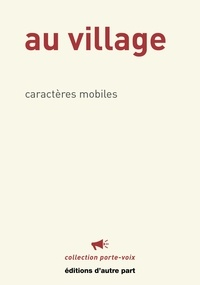 Caractères mobiles - Au village.