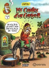 Carali - Les contes d'un conteur Tome 3 : .