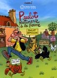 Carali - Paulot  : Mutinerie à la ferme.