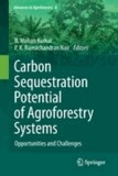 B. Mohan Kumar - Carbon Sequestration Potential of Agroforestry Systems - Opportunities and Challenges.