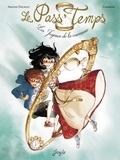 Carbone et Ariane Delrieu - Le Pass'Temps Tome 1 : Les joyaux de la couronne.