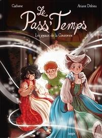 Carbone et Ariane Delrieu - Le Pass'temps - Tome 1 - Les joyaux de La Couronne.