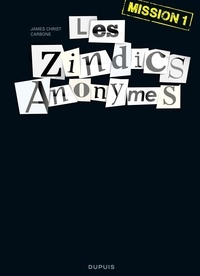 Carbone et James Christ - Les Zindics Anonymes - tome 1 - Mission 1.