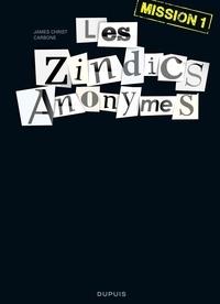Carbone et James Christ - Les Zindics Anonymes - tome 1 - Mission 1.