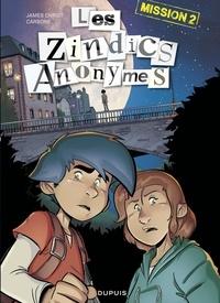 Carbone et James Christ - Les Zindics Anonymes - Tome 2 - Mission 2.