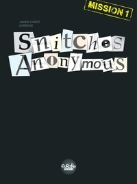 Carbone et CHRIST James - Snitches Anonymous Mission 1.