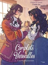 Carbonne et Adragna Giulia - Complots à Versailles - Tome 3.