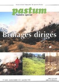Association française pastoral - Pastum N° spécial 51-52, Se : Brûlages dirigés.