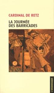 Cardinal de Retz - La journée des barricades.
