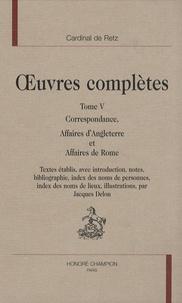 Oeuvres complètes - Tome 5, Correspondance, Affaires dAngleterre et Affaires de Rome.pdf