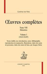 Alixetmika.fr Oeuvres complètes - Tome 8, Mémoires Volume 1 (1613-1649) Image