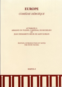 Cardinal de Richelieu et Jean Desmarets de Saint-Sorlin - Europe - Comédie héroïque.