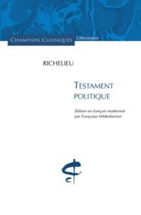 Cardinal de Richelieu - Testament politique.