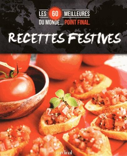 Cardinal (Editions) - Recettes festives.